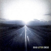 Purchase Dead Letter Circus - Dead Letter Circus (EP)