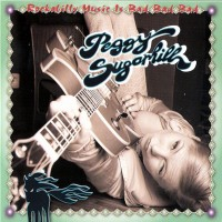 Purchase Peggy Sugarhill - Rockabilly Music Is Bad Bad Bad