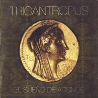 Purchase Tricantropus - El Sueno De Arsinoe