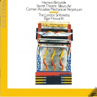 Purchase Harrison Birtwistle - Carmen Arcadiae Mechanicae Perpetuum, Silbery Air, Secret Theater (Live)