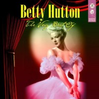 Purchase Betty Hutton - The Very Best Of CD1