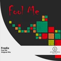 Purchase Fredix - Fool Me (CDS)