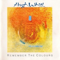 Purchase High Wheel - Remember The Colours