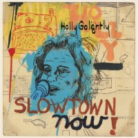 Purchase Holly Golightly - Slowtown Now! (EP)