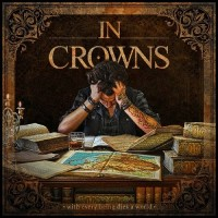 Purchase In Crowns - With Every Being Dies A World
