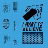 Purchase Project Pablo - I Want To Believe