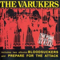 Purchase The Varukers - Blood Suckers + Prepare For The Attack