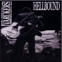Purchase The Varukers - Hellbound (USA Tour Edition) (EP) (Vinyl)