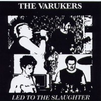 Purchase The Varukers - Led To The Slaughter (EP) (Vinyl)