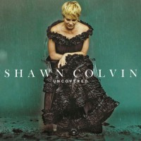 Purchase Shawn Colvin - Uncovered