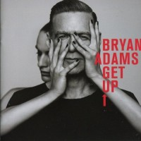 Purchase Bryan Adams - Get Up (Deluxe Edition)