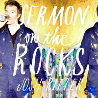 Purchase Josh Ritter - Sermon On The Rocks (Deluxe Edition) CD1