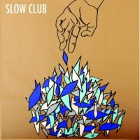 Purchase Slow Club - It Doesn't Have To Be Beautiful (CDS)