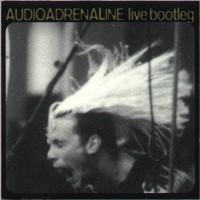 Purchase Audio Adrenaline - Live Bootleg