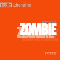 Purchase Audio Adrenaline - Some Kind Of Zombie (EP)