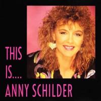 Purchase Anny Schilder - This Is.... Anny Schilder