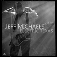 Purchase Jeff Michaels - Electric Texas