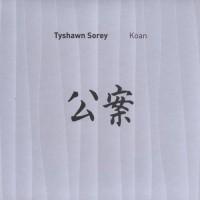 Purchase Tyshawn Sorey - Koan