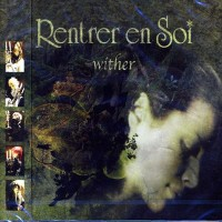 Purchase Rentrer En Soi - Wither (EP)