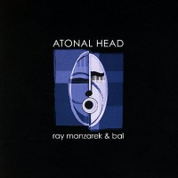 Purchase Ray Manzarek - Atonal Head (With Bal)
