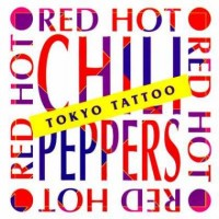 Purchase Red Hot Chili Peppers - Tokyo Tattoo