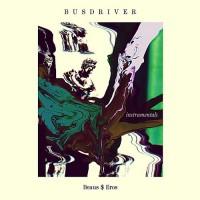 Purchase Busdriver - Beaus$eros (Instrumentals)