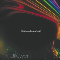Purchase Mindflower - Little Enchanted Void