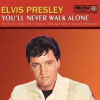 Purchase Elvis Presley - You'll Never Walk Alone (Remastered 2006)