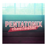 Purchase Pentatonix - Cheerleader (CDS)