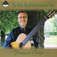 Purchase Francis Goya - The Best World Instrumental Hits CD1