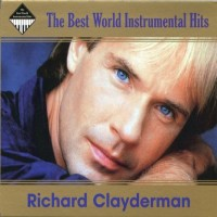 Purchase Richard Clayderman - The Best World Instrumental Hits CD1