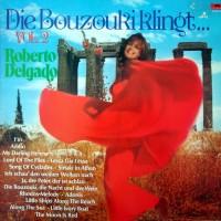 Purchase Roberto Delgado - Die Bouzouki Klingt Vol. 2