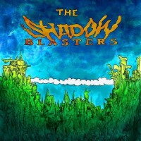 Purchase The Shadowblasters - The Shadow Blasters
