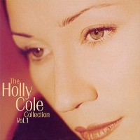 Purchase Holly Cole - The Holly Cole Collection Vol. 1