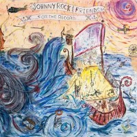 Purchase Johnny Rock & Friends - For The Record