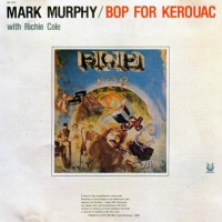 Purchase Mark Murphy - Bop For Kerouac (Vinyl)