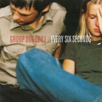 Purchase Groop Dogdrill - Every Six Seconds