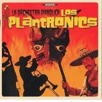 Purchase Los Plantronics - La Orchestra Diabolica