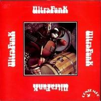 Purchase Ultrafunk - Ultrafunk (Vinyl)