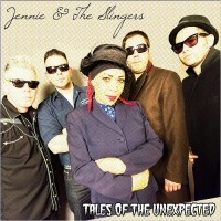 Purchase Jennie & The Slingers - Tales Of The Unexpected