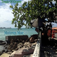 Purchase Motown Moe - Tropic Of Groove