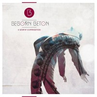 Purchase beborn Beton - A Worthy Compensation (Deluxe Edition)