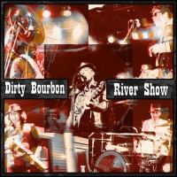 Purchase Dirty Bourbon River Show - Volume One