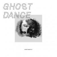 Purchase Ghost Dance - Ghost Dance (EP)