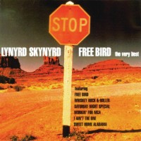 Purchase Lynyrd Skynyrd - Free Bird - The Very Best Of Lynyrd Skynyrd