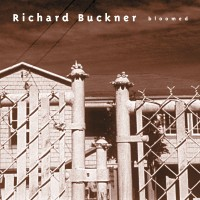Purchase Richard Buckner - Bloomed