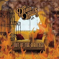 Purchase The Damn Quails - Out Of The Birdcage