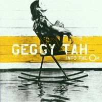 Purchase Geggy Tah - Into The Oh