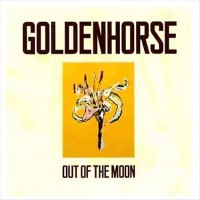 Purchase Goldenhorse - Out Of The Moon