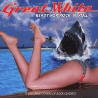 Purchase Great White - Ready For Rock N Roll